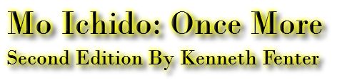 Mo Ichido: Once More Second Edition By Kenneth Fenter